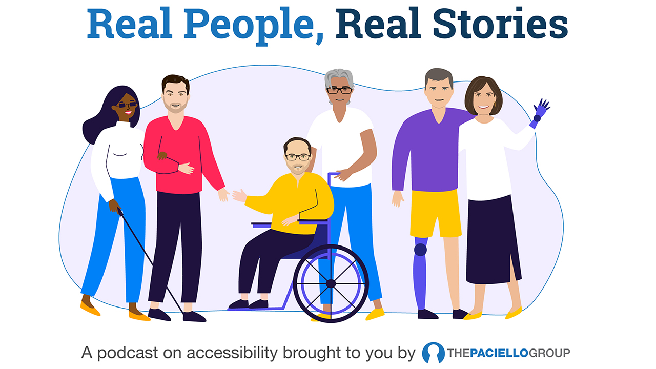 Group of people with disabilities, Real People, Real stories, brought to you by the Paciello Group